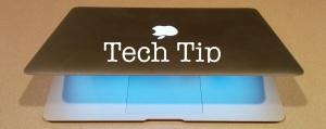 tech tips